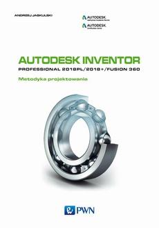 Autodesk Inventor Professional 2018PL / 2018+ / Fusion 360