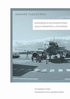 Konkurencja na polskim rynku usług transportu lotniczego