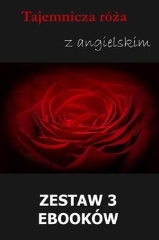 Tajemnicza róża z angielskim. Zestaw 3 ebooków