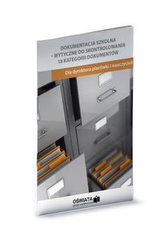 Dokumentacja szkolna - wytyczne do skontrolowana. 18 kategorii dokumentów