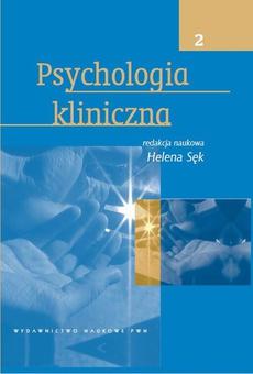 Psychologia kliniczna, t. 2