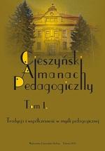 """""""Cieszyński Almanach Pedagogiczny"""". T. 1: Tradycja i współczesność w myśli pedagogicznej"""