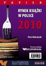 Rynek książki w Polsce 2010. Papier
