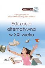 Edukacja alternatywna w XXI wieku