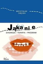 Jąkanie Diagnoza terapia program