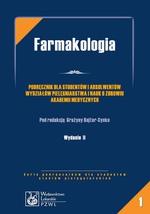 Farmakologia. Podręcznik dla studentów i absolwentów wydziałów pielęgniarstwa i nauk o zdrowiu akademii medycznych
