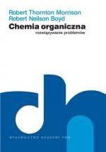 Chemia organiczna. Rozwiązywanie problemów