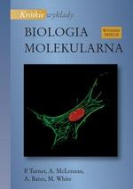 Biologia molekularna. Krótkie wykłady