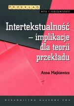 Intertekstualność - implikacje dla teorii przekładu