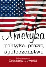 Ameryka. Polityka, prawo, społeczeństwo