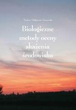 Biologiczne metody oceny skażeń środowiska