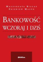 Bankowość wczoraj i dziś