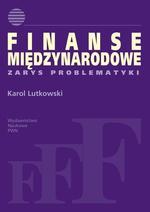 Finanse międzynarodowe. Zarys problematyki