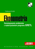 Ekonometria. Rozwiązywanie problemów z wykorzystaniem programu GRETL (wydanie III)