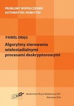 Algorytmy sterowania wielostadialnymi procesami deskryptorowymi