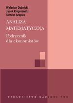 Analiza matematyczna. Podręcznik dla ekonomistów