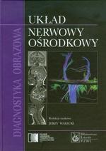 Diagnostyka obrazowa. Układ nerwowy ośrodkowy