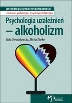 Psychologia uzależnień - alkoholizm