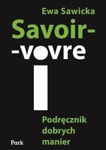 Savoir-vivre. Podręcznik dobrych manier
