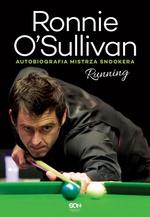 Ronnie O'Sullivan. Running. Autobiografia mistrza snookera