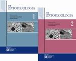 Patofizjologia. Podręcznik dla studentów medycyny. TOM 1 i 2