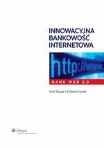 Innowacyjna bankowość internetowa. Bank Web 2.0