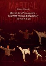 Martial arts phenomenon - research and multidisciplinary interpretation