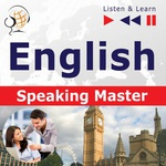 English Speaking Master (Intermediate / Advanced level: B1-C1)