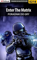 Enter The Matrix - poradnik do gry