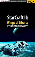 StarCraft II: Wings of Liberty - poradnik do gry