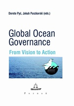 Global Ocean Governance. From Vision to Action