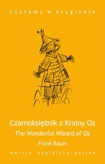 """The Wonderful Wizard of Oz / Czarnoksiężnik z Krainy Oz"""