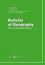 Bulletin of Geography. Physical Geography Series, No. 6/2013