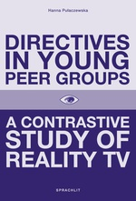 Directives in Young Peer Groups. A Contrastive Study in Reality TV