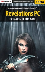 Assassin's Creed: Revelations PC - kompletny poradnik do gry