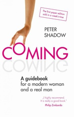 COMING. A guidebook for a modern woman and a real man