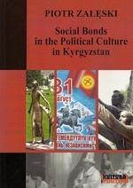 Social Bonds in the Political Culture in Kyrgyzstan