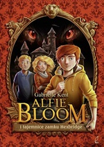 Alfie Bloom i tajemnice zamku Hexbridge