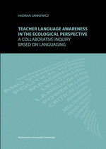 Teacher language awareness in th ecological perspective. A collaborative inquiry based on languaging
