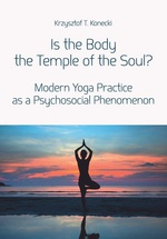 Is the Body the Temple of the Soul?