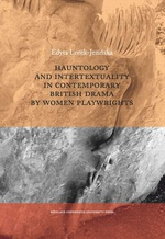 Hauntology and Intertextuality in Contemporary British Drama by Women Playwrights