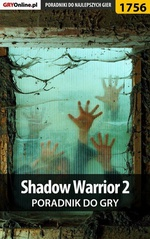 Shadow Warrior 2 - poradnik do gry