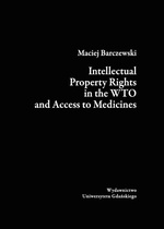 Intellectual Property Rights in the WTO and Access to Medicines