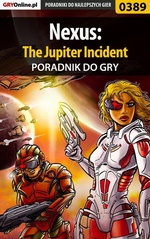 Nexus: The Jupiter Incident - poradnik do gry