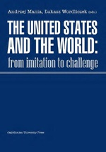 The United States and the World. From Imitation to Challenge