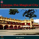 Cracow, the Magical City