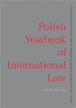 2015 Polish Yearbook of International Law vol. XXXV - POLISH BIBLIOGRAPHY OF INTERNATIONAL AND EUROPEAN LAW