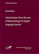 Selected topics from the area of Biotechnology for English language learners