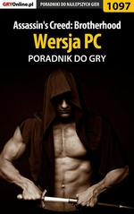 Assassin's Creed: Brotherhood - PC - poradnik do gry