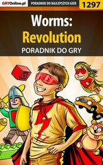 Worms: Revolution - poradnik do gry